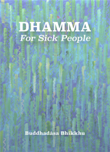 20200624 dhamma for sick people web